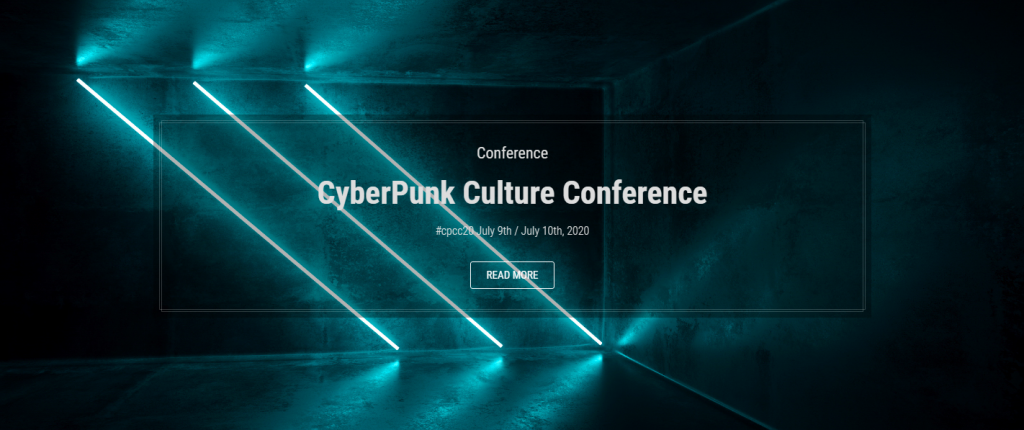 We are living in cyberpunk times, and this conference is a testament to that more than anything else.