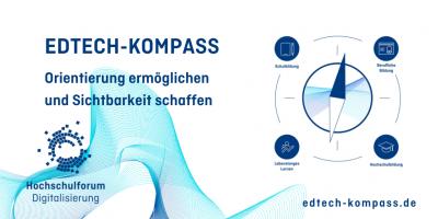 Bild eines Kompasses. Schrift: EdTech-Kompass; Orientierung ermöglichen und Sichtbarkeit schaffen