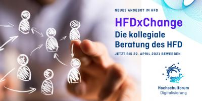 Text: HFDxChange - Die kollegiale Beratung des HFD; jetzt bis 22. April 2021 bewerben