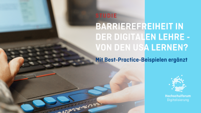 Bild von Laptop mit Braille-Tastatur. Daneben Text vor blauem Grund: Studie. Barrierefreiheit in der digitalen Lehre - von den USA lernen?