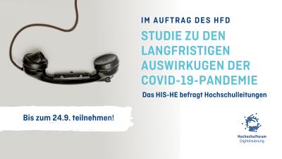 Schwarzer Telefonhörer vor grauem Hintergrund. Text: Studie zu den langfristigen Auswirkungen der Covid-19-Pandemie. Das HIS-HE befragt Hochschulleitungen