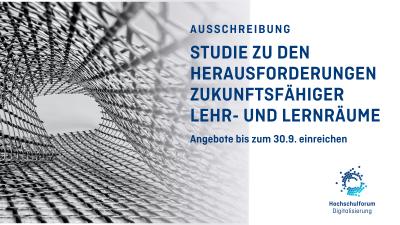 Netzartige Metallstruktur vor weißem Grund, Text: Ausschreibung. Studie zu Herausforderungen zukunftsfähiger Lehr- und Lernräume. Angebote bis zum 30.09. einreichen