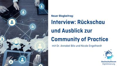 Neuer Blogbeitrag. Interview: Rückschau und Ausblick zur Community of Practice. Mit Dr. Annabell Bils und Nicole Engelhardt.