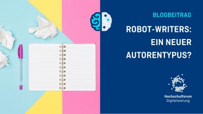 Bild: Notizblock auf leerem Hintergrund. Text: Robot-Writers: Ein neuer Autorentypus?