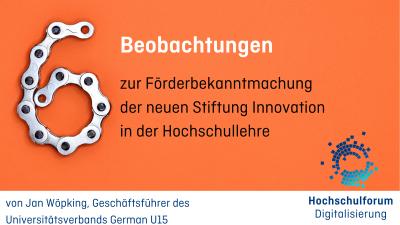 """Bild mit Text: 6 Beobachtungen zur neuen Stiftung """"Innovation in der Hochschullehre"""""""