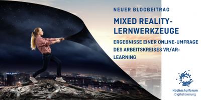 Neuer Blogbeitrag. MR-Lernwerkzeuge Ergebnisse einer Online-Umfrage des Arbeitskreises VR/AR-Learning.