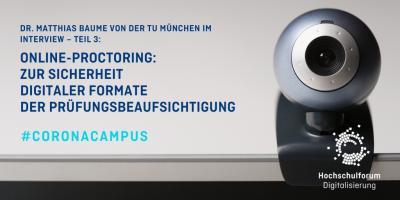 Online-Proctoring: Interview mit Dr. Matthias Baume – Teil 3