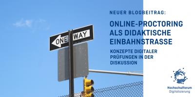 Online-Proctoring Einbahnstraße
