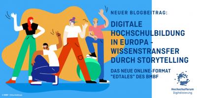 Digitale Hochschulbildung in Europa: Wissenstransfer durch Storytelling