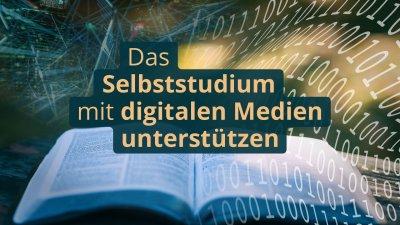 Aufgeschlagenes Buch mit Binärcode davor. Text: Das Selbststudium mit digitalen Medien unterstützen